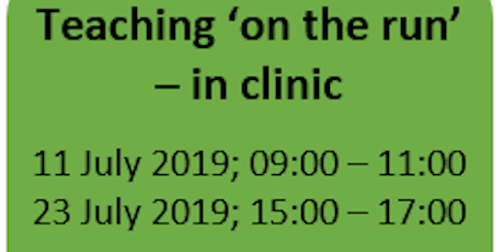 Teaching 'on the run' – in clinic tickets
