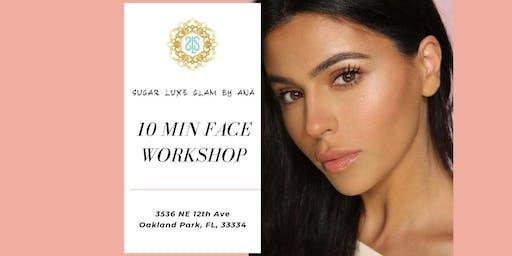 10 Minute Face Workshop