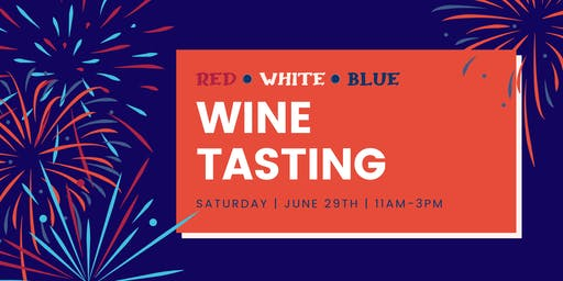 Red*White*Blue Wine Tasting