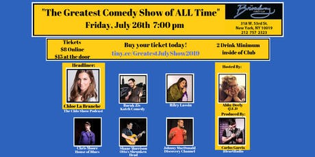 The Greatest Comedy Show of ALL Time - The July 2019 Edition tickets