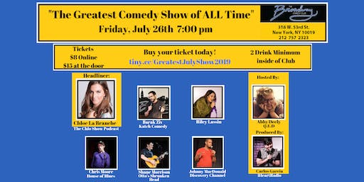 The Greatest Comedy Show of ALL Time - The July 2019 Edition