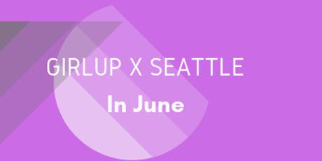 GirlUp in June (Dress code: White) tickets