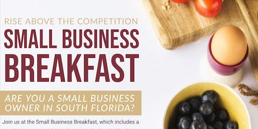"""Rise Above the Competition"" Small Business Breakfast"