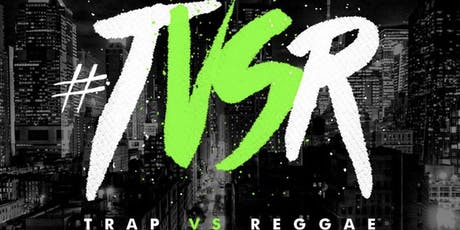 TRAP VS REGGAE MADNESS AT NYC ARENA  (EVERYBODY FREE W/RSVP) tickets