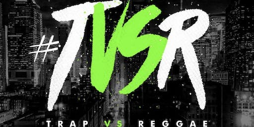 TRAP VS REGGAE MADNESS AT NYC ARENA  (EVERYBODY FREE W/RSVP)