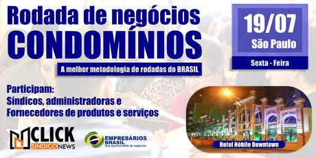 Rodada de negócios - CONDOMÍNIOS - 19-07-2019 (Arena3) ingressos
