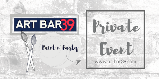 PRIVATE EVENT | Holly G | ART BAR 39