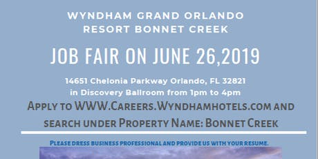 Job Fair June 26th 2019 (Wyndham Grand Bonnet Creek) tickets