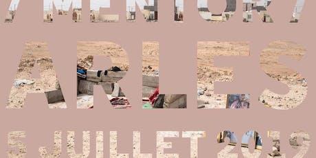 Session #5 Prix Mentor Arles Vendredi 5 Juillet 18h00 billets