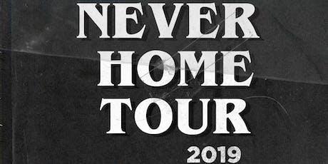 """""""Never Home Tour"""" Philadelphia tickets"""