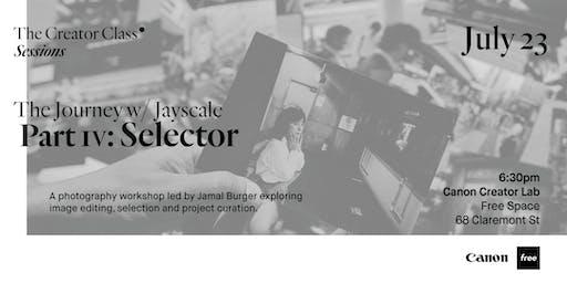 Canon Creator Lab Presents: Selector w/ Jayscale