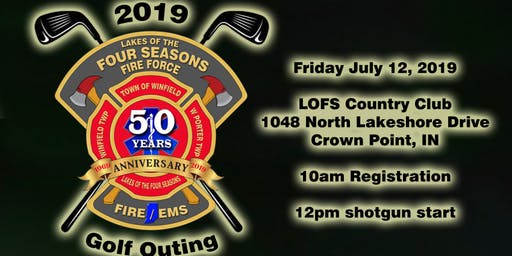 Lakes of The Four Seasons Fire Force 2019 Golf Outing