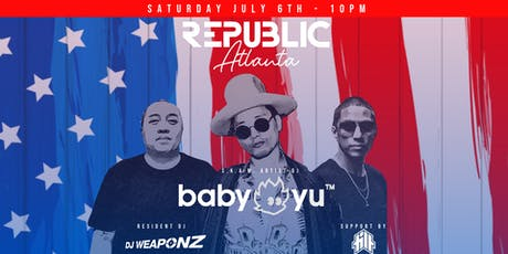 Republic Saturdays | DJ Baby Yu and Friends | 7.6.19 tickets