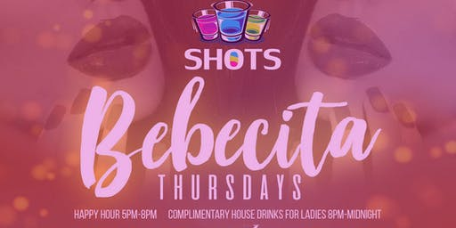 Bebecita Thursdays @SHOTS Wynwood