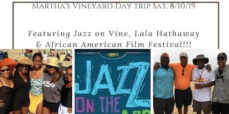 Martha's Vineyard 2nd Day Trip, Saturday, 8/10/19 tickets