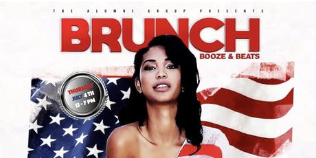 BRUNCH BOOZE & BEATS JULY 4TH (INDEPENDENCE DAY BRUNCH PARTY) tickets