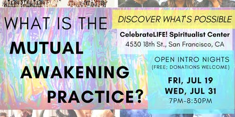 Mutual Awakening in SF - Open Intro Nights tickets