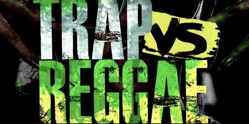 TRAP VS REGGAE MADNESS