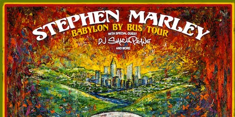 Stephen Marley w. DJ Shacia Payne on Babylon By Bus Tour tickets