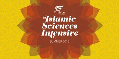ISLAMIC SCIENCES INTENSIVE - Summer 2019 Programme tickets