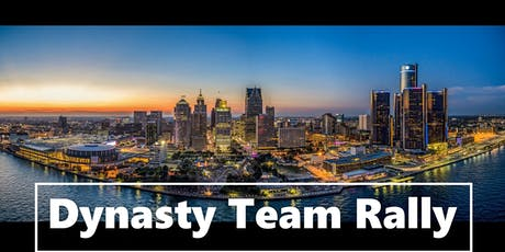 Dynasty Team Rally in Detroit tickets