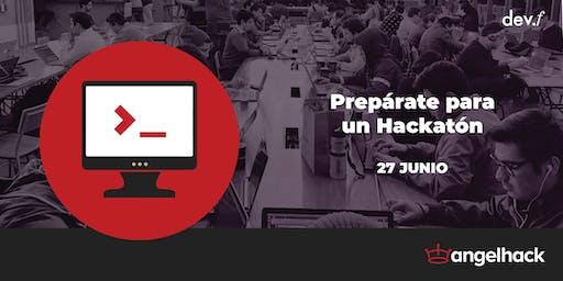 Workshop: Prepárate para un Hackatón @CDMX Roma: 27 Junio