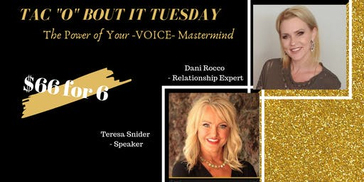 "Tac ""o"" bout it Tuesday - The Power of you -VOICE- Mastermind"