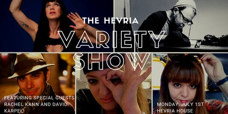 The Hevria Variety Show: Featuring Rachel Kann and David Karpel! tickets