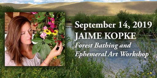 Forest Bathing & Ephemeral Art Workshop