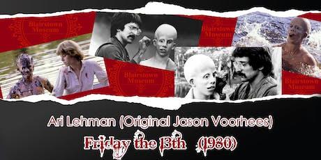Friday The 13th Ari Lehman Meet & Greet tickets