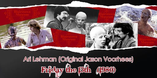 Friday The 13th Ari Lehman Meet & Greet