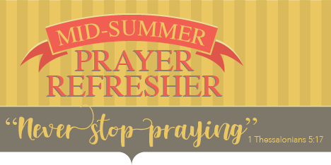 Mid-Summer Prayer Refresher for Women
