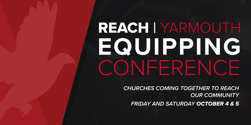 Reach New England - Equipping Conference - Yarmouth, ME