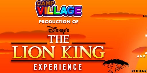 Camp Village, Inc. Production of The Lion King Experience