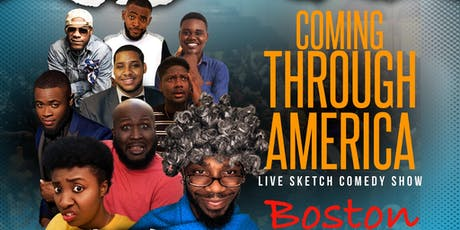 Coming Through America Boston tickets