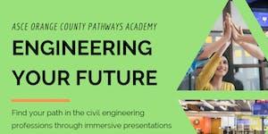 ASCE OC Pathways Academy: Engineering your Future