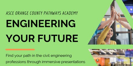 ASCE OC Pathways Academy: Engineering your Future tickets