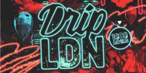 DRIP LDN - London's Biggest VIP Hip-Hop Party