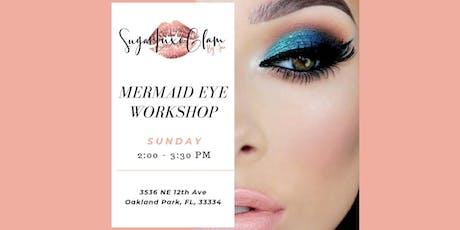 Mermaid Eye Workshop tickets