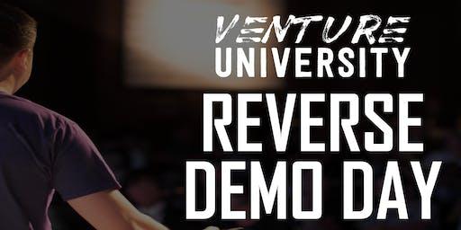 Venture University - REVERSE DEMO DAY - Cohort 5 - San Francisco