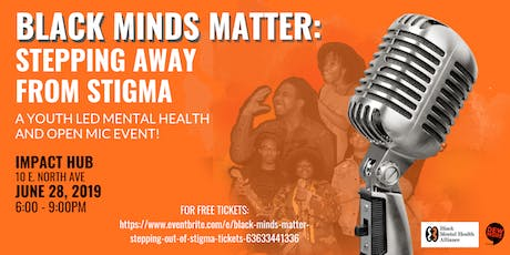 Black Minds Matter: Stepping Out Of Stigma tickets