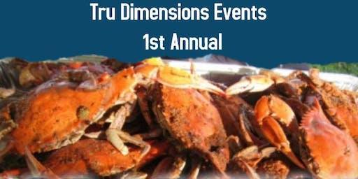 Tru Dimensions 1st Annual Crabfeast