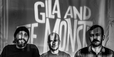 Gila and The Monsters, Rumble Young Man Rumble, The Nova Kicks tickets