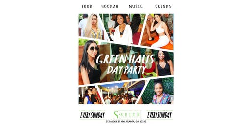 GREEN HAUS DAY PARTY