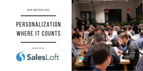 MSP Masterclass #2 - Personalization Where it Counts tickets