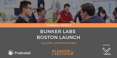 Bunker Labs' Boston Chapter Launch, Presented by Prudential