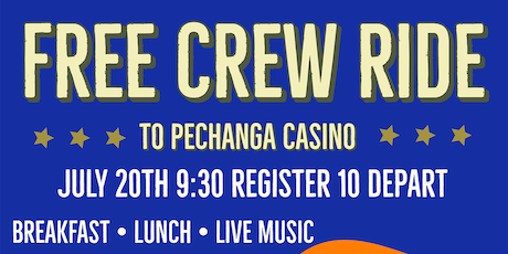 Free Crew Ride & After Party to Pechanga Casino tickets