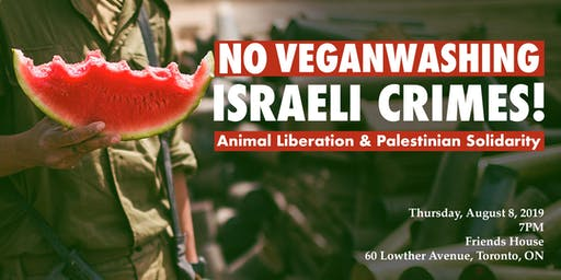 No Veganwashing Israeli Crimes!