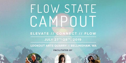 Flow State Campout