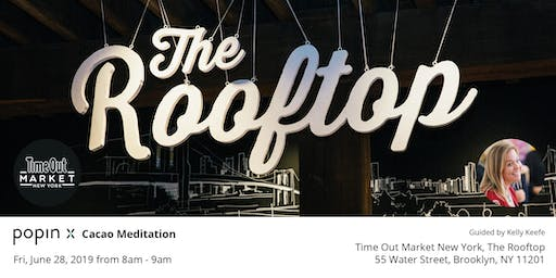 Popin Cacao Meditation @ Time Out Market New York